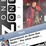 Generation3 on Zone One Radio - The urban music entertainment show (26/04/2013)