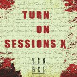 Yensei - Turn On Sessions #10