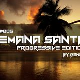 RadioShow #005 Semana Santa Progressive Edition mixed by Benny Sendiz R. [Radio Universidad PV 104.3