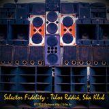 Selector Fidelity - Tilos Rádió, Ska Klub, 2016.09.08. 13:00-14:00 CET