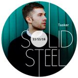 Solid Steel Radio Show 11/11/2016 Hour 1 - Tasker