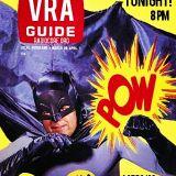 VRA's annual Adam West - Batman broadcast 2019 !