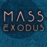 MASS EXODUS 5