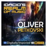 Idacio's Realm Of Music*098* (May 2017) w/Oliver Petkovski on Digitally Imported Progressive Channel