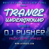 Pusher - Trance Underground 066 (BEG Radio NYC)