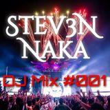 Stev3N N Dj Mix #001