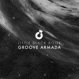 Groove Armada - Little Black Book (Continuous Dj Mix)