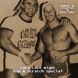 LoFa Late Night (17) - Rap & Scratch Special - Nobodi da vinylist & Lord Fader