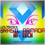 Brasil Armada Hi - Tech - ( interlude ) vocal and more