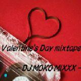 Valentain's day mixtape   - DJ MOKO MIXXX -