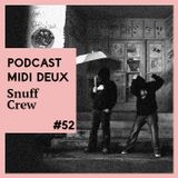 Podcast #52 - Snuff Crew