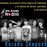 Ska Places Radio No.12 - Kurado presenta disco digital de homenaje a la música de series y películas