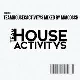 TeamHousecactivitys Mixed by Maicosch