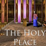 """The Holy Place Part 3 """"The Anointing"""" - Audio"""