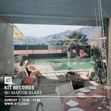 Kit Records w/ Martin Glass - 3rd September 2017