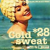 Cold sweat 28 -y space select