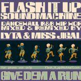 VA - FLASH iT UP MEGAMiX VOL.09 - GIVE DEM A RUN! - 2004