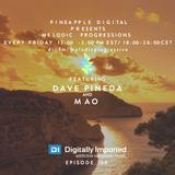 Melodic Progressions Show @ DI.FM Episode 159 - Dave Pineda & Mao
