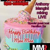 Anthony Mangini. Birthday Celebration mix for Mae Mae. Miami Mike Radio. May 20, 2019