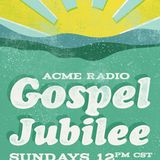 Elder Jay - 09 Acme Radio Gospel Jubilee 2017/04/10