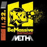 Metha - Be Massive 11BTH  taster mix / 2014. november