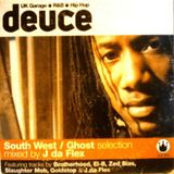 J Da Flex – South West / Ghost Selection (Deuce Magazine, 2002)