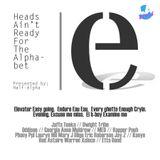 Half-Alpha - Heads Ain't Ready for the Alphabet - Side e1