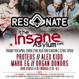 Organ Donors Live @ Resonate presents The Insane Asylum Part 1 @ The Old Fire Station