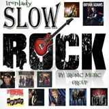 SLOWROCK - by IM Group & FMN