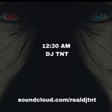 DJ TNT - Twelve Thirty AM