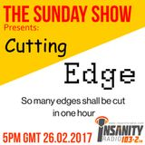 The Sunday Show - S2E011 (26.02.2017) Cutting Edge!!