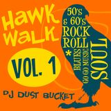 Hawk Walk - Vol. 1