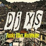 Funky Vibes UK - DJ XS Funk Mix Monthly Selection 4 - Funky soul, rap, latin, afro & house - FREE DL