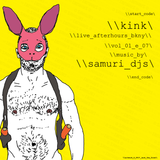SAMURI DJs  Live After Hours NYC: \\kink\ series  VOL 01 E07