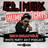 Erich Ensastigue / LIVE at CLIMAX Miami WHITE PARTY MIAMI Mix Set