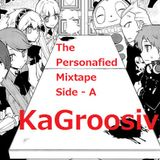 """The Personafied Mixtape [Side A] [Experimental """"Scratch"""" Mix]"""