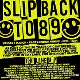Slip Back To 89 Live Recorded Event @ Hanger London DJ's Nicky B:Randall:Corporation Dave:KeithMac