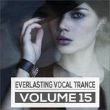 Everlasting Vocal Trance Volume 15