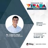 Áudio ministração Pr Carlito Paes na Semana da Virada 2015 da Igreja da Cidade em Taubaté