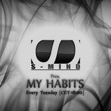 S Mind pres. My Habits Ep. 88