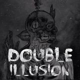 Double Illusion Podcast #3 [Maart]
