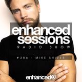 Enhanced Sessions 386 with Mike Shiver