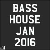 Bass House Jan 16 Mix
