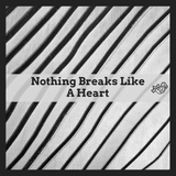 Tape vol. 128 - Nothing Breaks Like A Heart