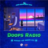 """DOOPS Radio 0532 -2018 vol.2- """"Hottest R&B Smooth Mix"""" Mixed By John"""