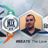 028 - #BEAT8 (The Love Of House)