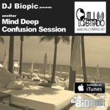DJ BIOPIC - Mind Deep Confusion Session  1