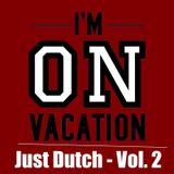 Just Dutch - Vol. 2 - Free Download!