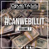 #CANWEBILLIT Vol. 7 (R&B, HIP HOP & GRIME)