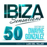 Ibiza Sensations 50 Guest Mix by Dwayne Gonzalez